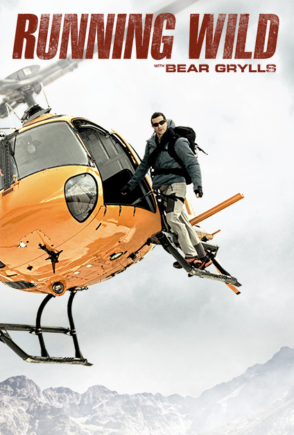 Watch Movie Running Wild with Bear Grylls - Season 4
