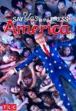 Watch Movie Say Yes To The Dress: America - Season 1