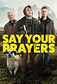 Watch Movie Say Your Prayers