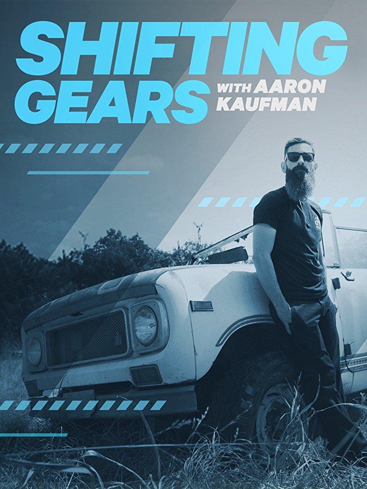 Watch Movie Shifting Gears with Aaron Kaufman - Season 2