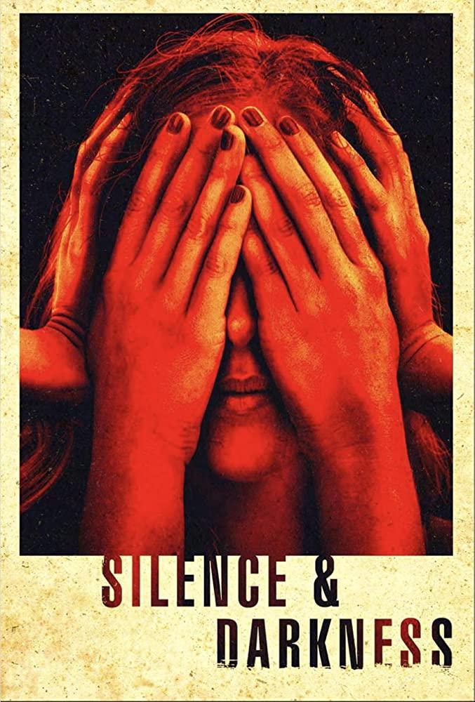 Watch Movie Silence & Darkness