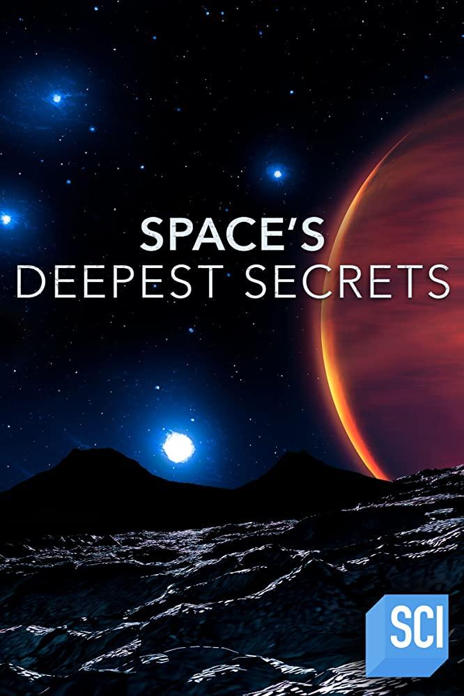 Watch Movie Space's Deepest Secrets - Season 7
