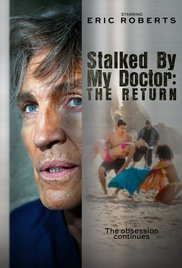 Watch Movie Stalked by My Doctor: The Return