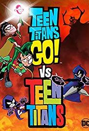 Watch Movie Teen Titans Go! Vs. Teen Titans