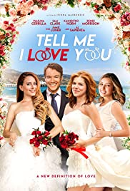 Watch Movie Tell Me I Love You