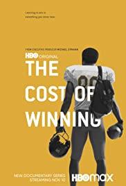Watch Movie The Cost of Winning - Season 1