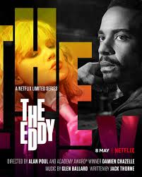 Watch Movie The Eddy - Season 1
