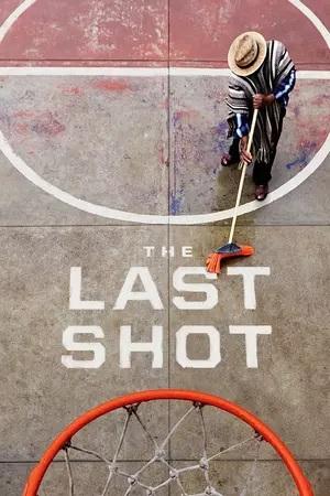 Watch Movie The Last Shot - Season 01