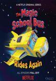 Watch Movie The Magic School Bus Rides Again - Season 01