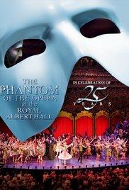 Watch Movie The Phantom of the Opera at the Royal Albert Hall