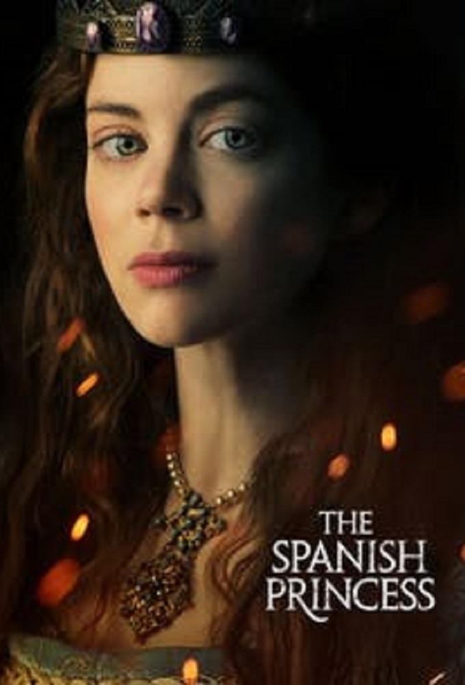 Watch Movie The Spanish Princess - Season 1