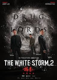 Watch Movie The White Storm 2: Drug Lords