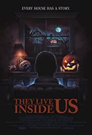 Watch Movie They Live Inside Us