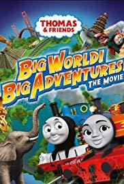 Watch Movie Thomas & Friends: Big World! Big Adventures! The Movie