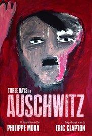 Watch Movie Three Days In Auschwitz