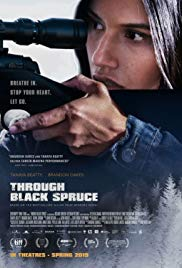 Watch Movie Through Black Spruce