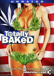 Watch Movie Totally Baked