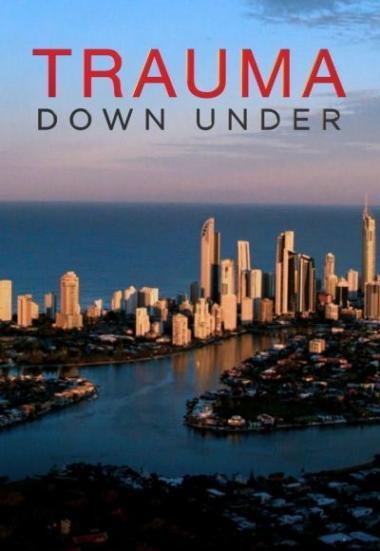 Watch Movie Trauma Down Under - Season 1