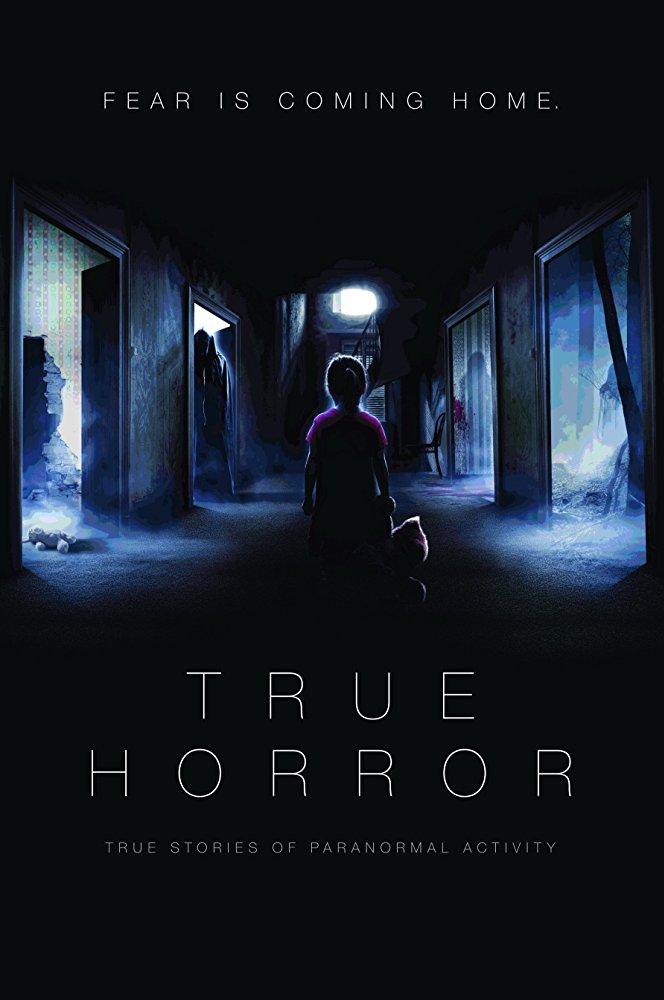 Watch Movie True Horror (2018) - Season 1