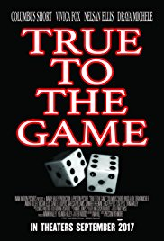 Watch Movie True To The Game