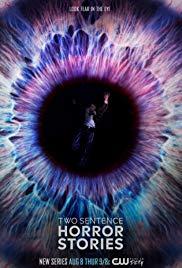 Watch Movie Two Sentence Horror Story - Season 1