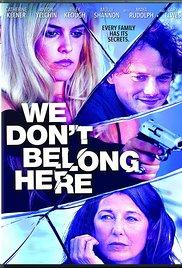 Watch Movie We Don't Belong Here