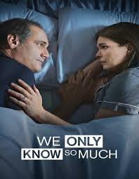 Watch Movie We Only Know So Much