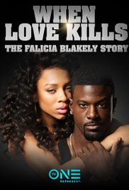 Watch Movie When Love Kills: The Falicia Blakely Story