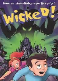 Watch Movie Wicked! - Season 1