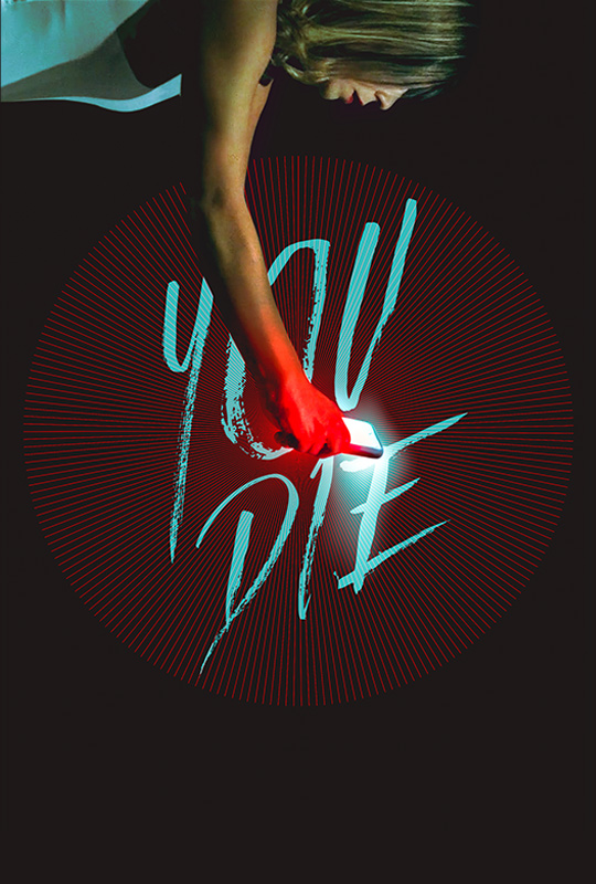 Watch Movie You Die - Get the app, then die